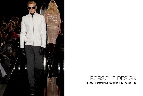 porsche design,porsche,thomas steinbrueck,mode,fashion,fashion designer,créateur de mode,chic,luxe,luxury,premium,trends,tendances,fashion show,défilé,hommes,man,men,menswear,woman,women,womenswear,automne,hiver,fall,winter,2014