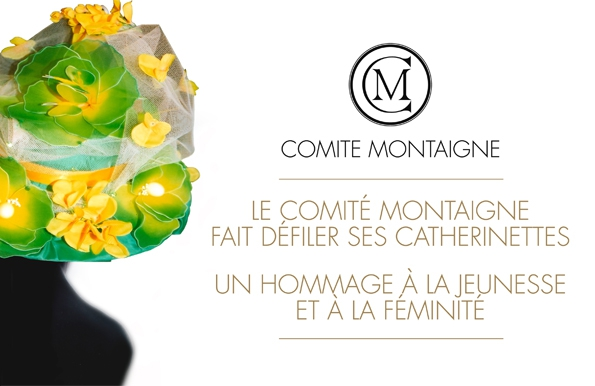 comité montaigne,avenue montaigne,montaigne,catherinettes,sainte catherine,tradition,25 ans,filles,girls,virgin,luxe,luxury,blog,blogueur,tendances,trends,traditions,culture,art,marques,brands,haute couture,chanel,dior,nina ricci,théâtre des champs-Élysées,france,french